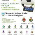 21 marzo 2014 - DOMANI A MONTANASO LOMBARDO UN DERBY FUORI DAL COMUNE: NAZIONALE ITALIANA SINDACI vs SINDACI LODIGIANI